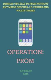 Operation: Prom by clarifications
