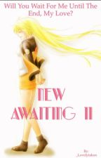 New Awaiting Book 2 by Kyky_Blake