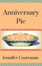Anniversary Pie by theattentivesoul