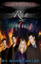 Demons Run by ravenclaw123