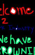 Welcome to Dark Industry by JesterheadJohnSnow
