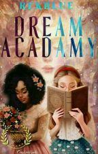 Dream acadamy by rekblue