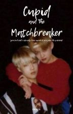 cupid and the matchbreaker: chensung by drxcoboi