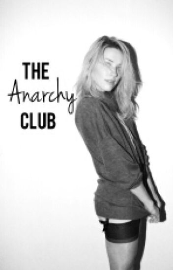 The Anarchy Club   (Lipstick Stains Book 2) On Hold