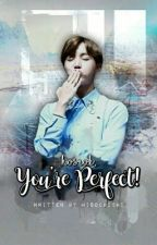 Hoseok, You're Perfect! (BTS J-Hope Fanfic) by misochichi