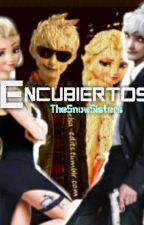 Encubiertos by TheSnowPrincess1