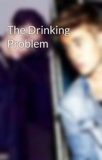 The Drinking Problem by dreamofimagines