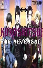 Kuroshitsuji: The Reversal (Season One) by teeroo