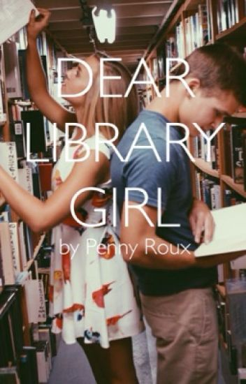 Dear Library Girl