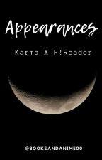 Karma x F!Reader || Appearances by booksandanimes00