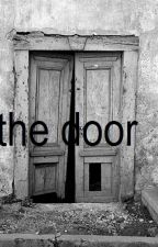 The Door: Drabble anexo a Insane by WelcomeToShades