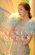 Missing Queen by baetitudes