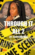 Through It All 2 {NBA YOUNGBOY} COMPLETED by trappedoutniaa