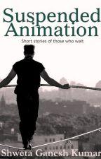 Suspended Animation by Shweta Ganesh Kumar by crescobooks