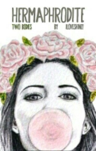 Hermaphrodite: Two Bodies (Lesbian Stories) [Major Editing]