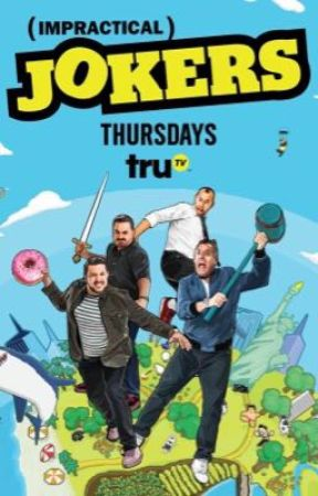 Impractical Jokers Preferences by aestheticgir1