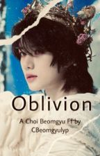 Oblivion✘Choi Beomgyu✘ by CBeomgyulyp