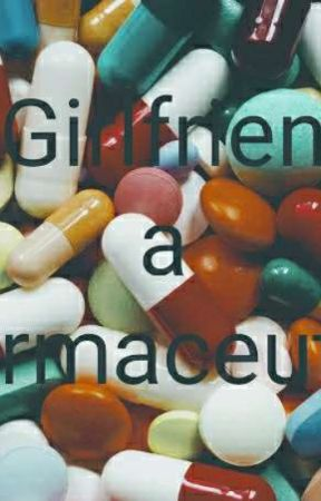 My Girlfriend is a Pharmaceutical by missauthorganda