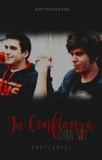 Tu Confianza Otra Vez |Rubelangel| [T] by SumTheHeaven