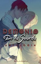 DEMONIO De la Guarda (Antología) by DevonZuke