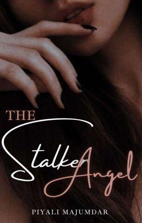 The Stalker Angel by PiyaliMajumdar