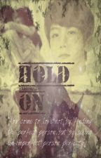 Hold On (Exo Baekhyun Fanfic) by ListenToHisHeartbeat