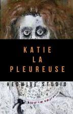 Katie la pleureuse by Pikanimation