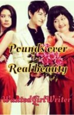 Pounds over Real Beauty by WantedGirlWriter