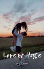 Miłość czy nienawiść ? by Julix_25345