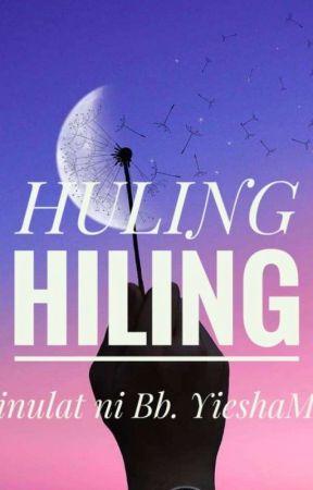 Huling Hiling by YieshaMee