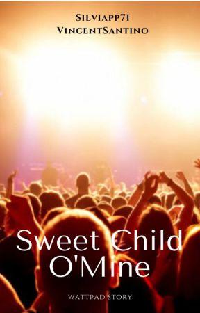 Sweet Child O'Mine by Silviapp71