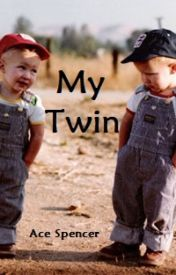 My Twin  by AceSpencer