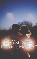 Do you regret rejecting me now? (slow uploads) by temptedpleasures