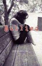 Bullied by popstardemi