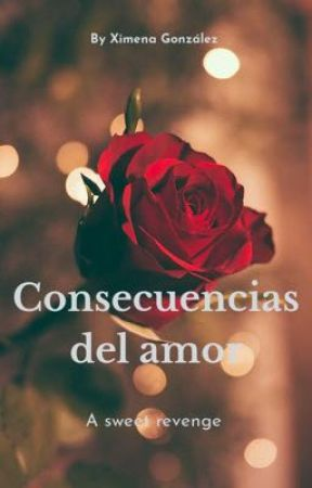 Consecuencias del amor. by lucerna32