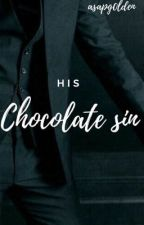 His Chocolate Sin by asapg0lden