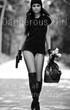 Dangerous Girl by kathuss