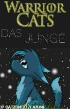Warrior Cats - Das Junge by CatZonex3