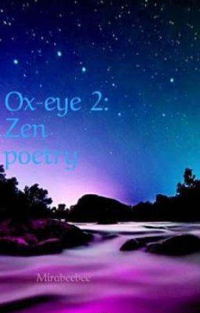 Ox Eye 2 Zen Poetry Nature Wattpad