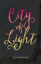 City of Light by PrincessInJeans