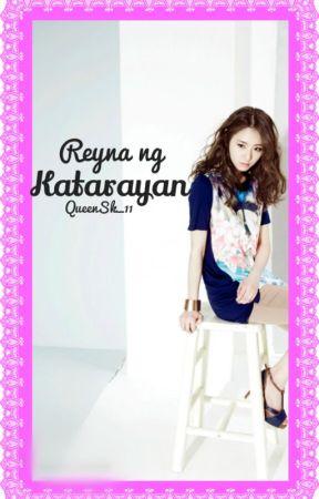 Reyna ng Katarayan (NAG IISANG DYOSA) by QueenSk_11