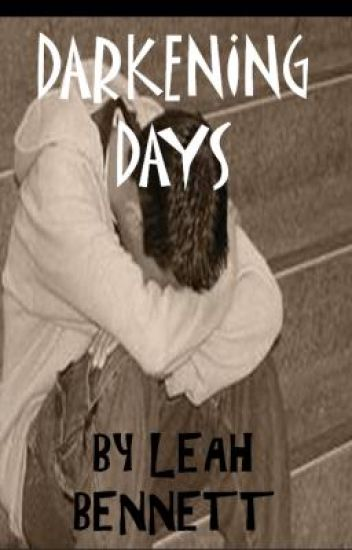 Darkening Days... (Second Book In The Silence Me Series)