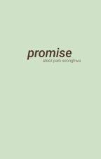 Promise {Park Seonghwa} by yellowhwa