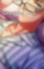 One Sided Love by Charles1Nevalga