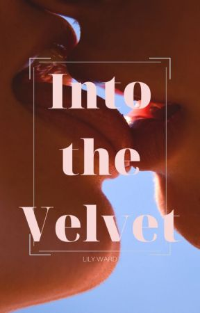 Into the Velvet by help-me-think-of-one