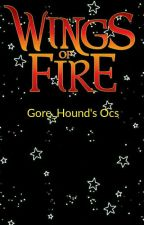 Wings Of Fire: Gore_Hound's Ocs by Gore_Hound