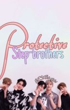 [On Hold] Protective Stepbrothers [CIX] Fan Fiction by BESTbaebbi