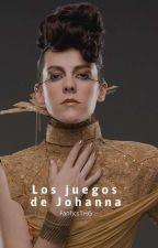 Los Juegos de Johanna. (Los Juegos del Hambre). by Awwsniam