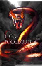Liga folclórica by Holyquill