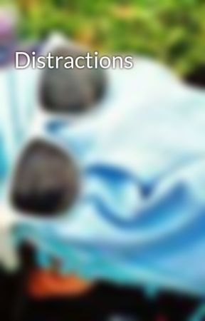 Distractions by Shai_one